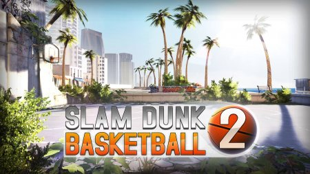 Slam Dunk Basketball 2 v1.0.1 [Mod Money]